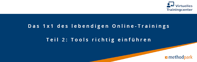 Online-Trainings Teil 2 Tools