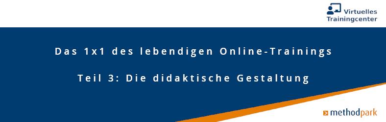 Didaktische Gestaltung eines Online Trainings